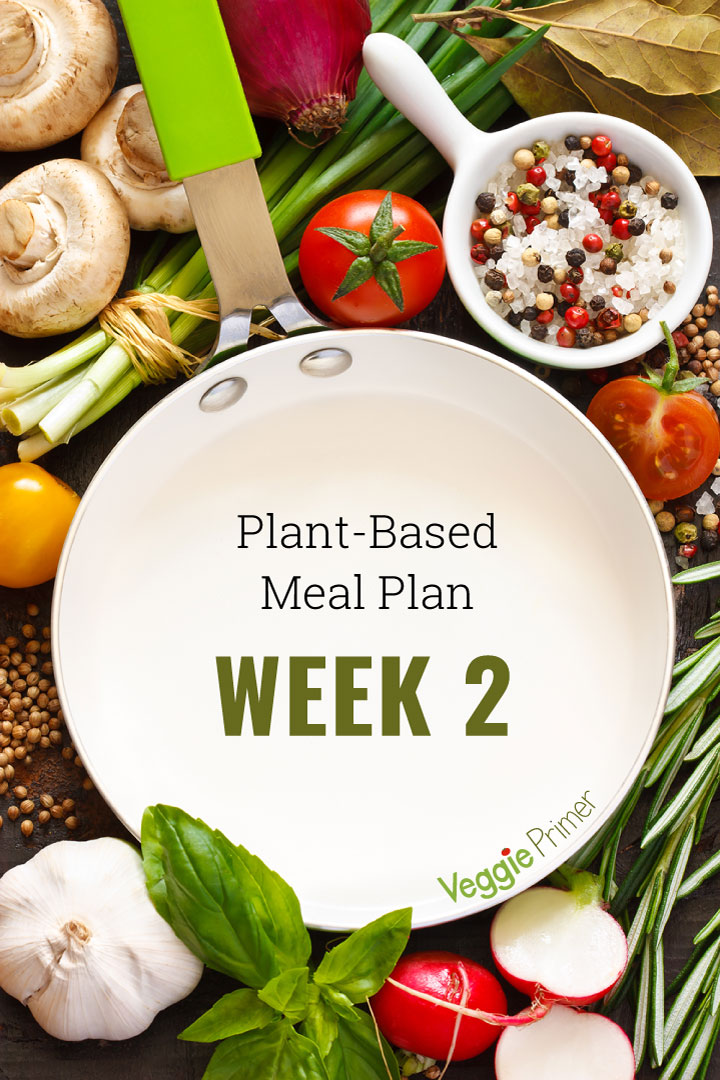 Week 2 Meal Plan for my 2020 Plant-Based Meal Plan series